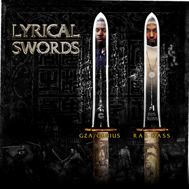 "Lyrical Swords (feat. GZA & Ras Kass) [12""]"