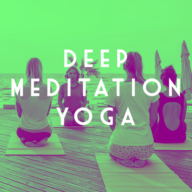 Deep Meditation Yoga