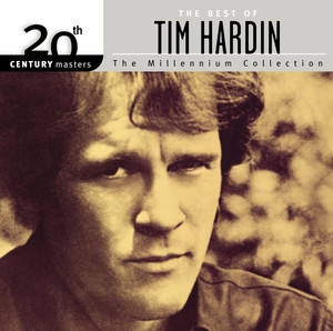 20th Century Masters: The Millennium Collection: The Best of Tim Hardin