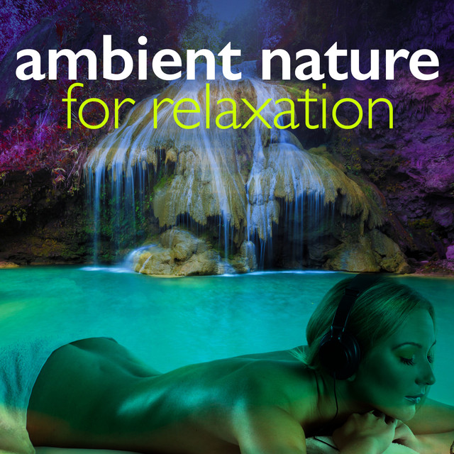 Ambient Nature for Relaxation Albumcover