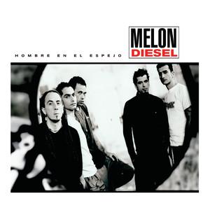 Hombre En El Espejo - Melon Diesel