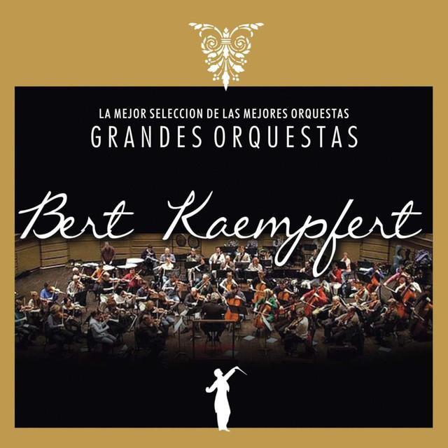 Grandes Orquestas: Bert Kaempfert