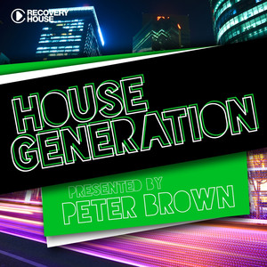 House Generation Presented By Peter Brown album