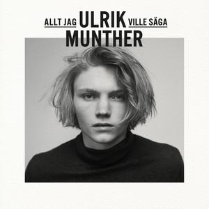 Ulrik Munther, Nån gång på Spotify