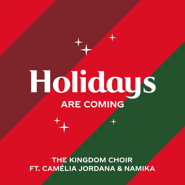 Holidays Are Coming (from the Coca-Cola Campaign) (feat. Camélia Jordana & Namika)