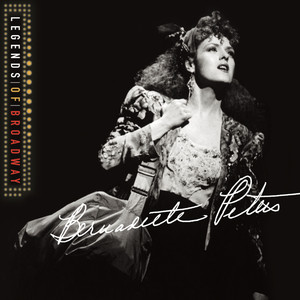 Legends of Broadway: Bernadette Peters