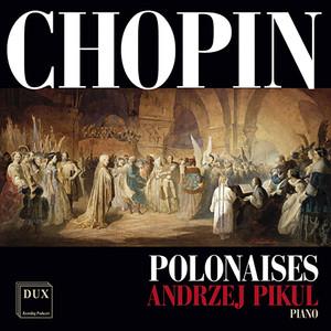 Chopin: Polonaises Albümü
