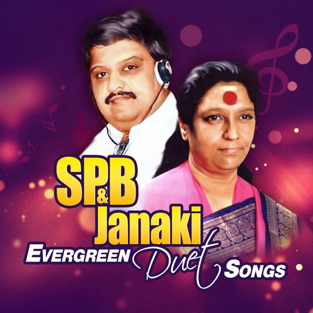 SPB & Janaki Evergreen Duet Songs by S  P  Balasubrahmanyam