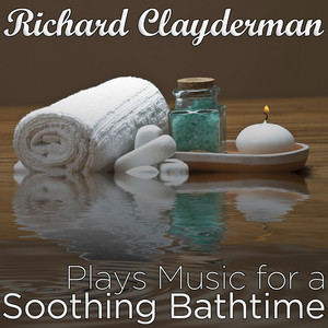 Richard Clayderman Plays Music for a Soothing Bathtime Albumcover