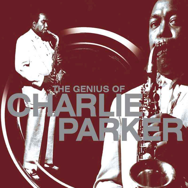 The Genius of Charlie Parker