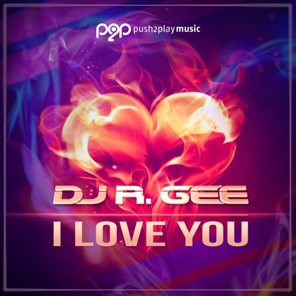 I Love You - DJ R Gee Über Nacht Mix, a song by DJ R  Gee on