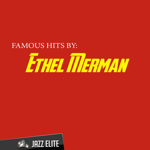 Famous Hits by Ethel Merman album