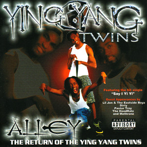 Alley - Return Of The Ying Yang Twins Albumcover