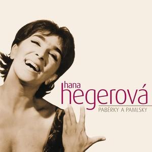 Hana Hegerová - Paběrky a pamlsky
