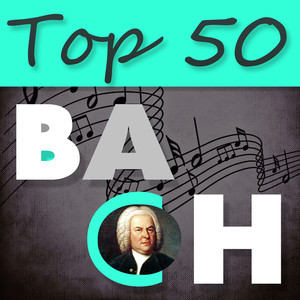 Top 50 Bach – The Best Classical Masterpieces Albumcover