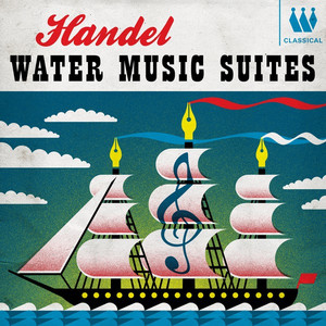 Handel - Water Music Suites Albümü