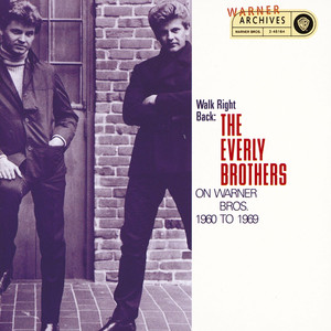 Walk Right Back: The Everly Brothers On Warner Bros. 1960-1969 - Everly Brothers