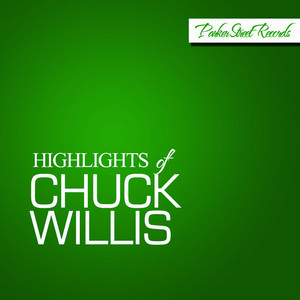 Highlights of Chuck Willis album