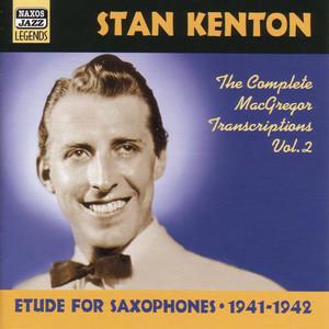 Kenton, Stan: Macgregor Transcriptions, Vol. 2 (1941-1942) album