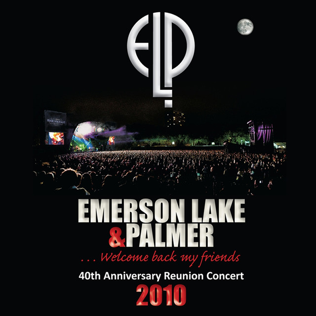 40th Anniversary Reunion Concert (2010) Album by Lake | Lyreka