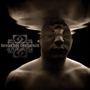 Shallow Bay: The Best Of Breaking Benjamin Deluxe Edition (Clean) album