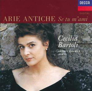 Cecilia Bartoli - Arie Antiche: Se tu m'ami - Giovanni Paisiello