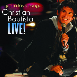 Christian Bautista Live - Christian Bautista