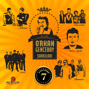 Orhan Gencebay Şarkıları, Vol. 7