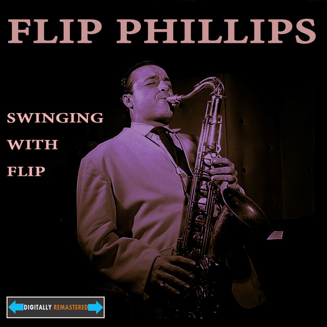 Flip Phillips Swinging With Flip Remastered album cover