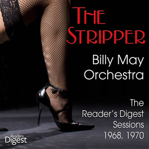The Stripper: Billy May Orchestra - The Reader's Digest Sessions 1968, 1970 album