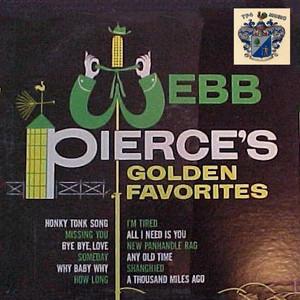 Webb Pierce's Golden Favorites album