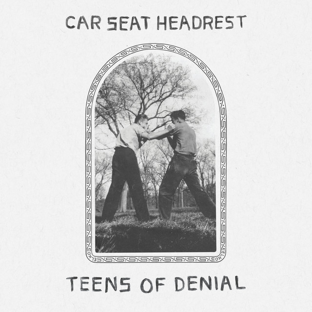 Album cover for Teens Of Denial by Car Seat Headrest