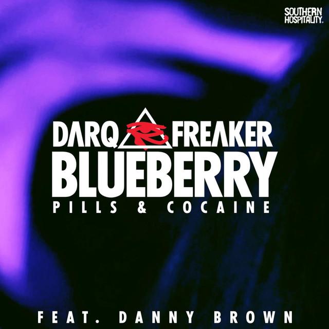 Darq E freaker feat.danny brown - Blueberry (pills ...