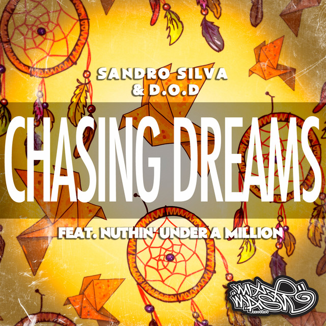 Chasing Dreams (feat. Nuthin' Under a Million)