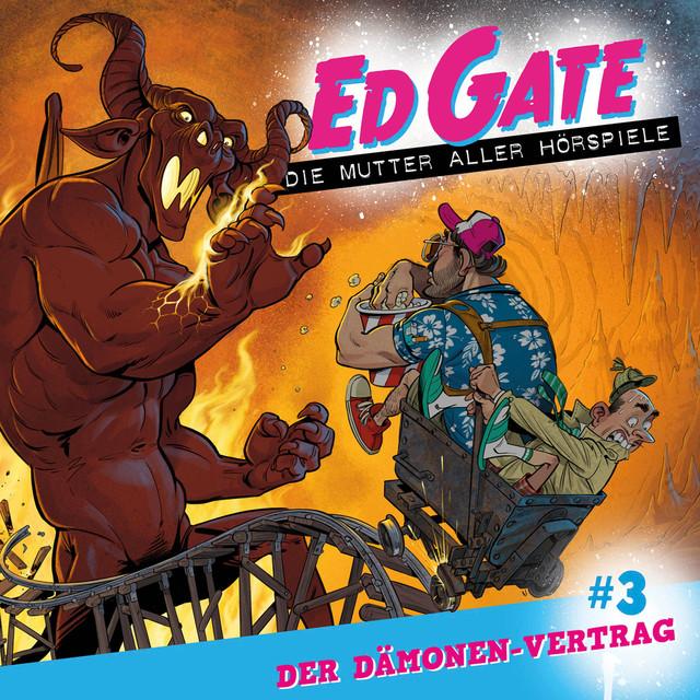 Ed Gate - Die Mutter aller Hörspiele, Folge 3: Der Dämonen-Vertrag Cover
