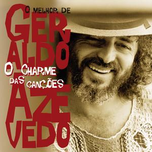 O Charme Das Canções - O Melhor De Geraldo Azevedo album