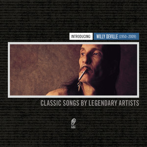Introducing: Willy Deville (1950-2009) album