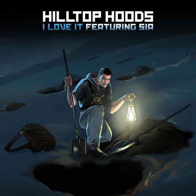 Hilltop Hoods I Love It album cover