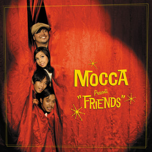 Friends - Mocca