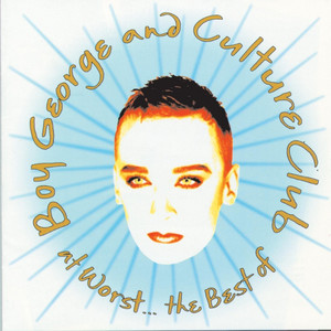 At Worst...The Best Of Boy George And Culture Club album