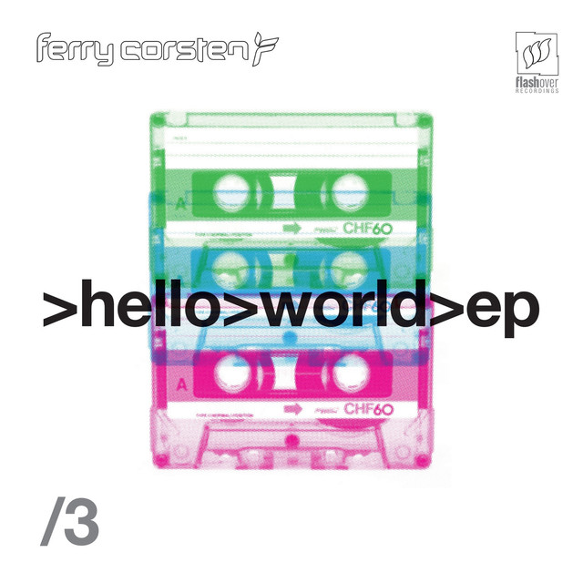 Album cover for Hello World EP3 by Ferry Corsten