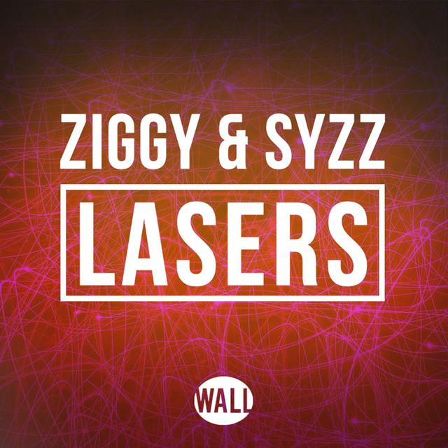 Ziggy & Syzz - Lasers