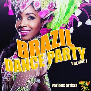 Brazil Dance Party Vol. 1