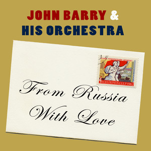 John Barry Seven & Orchestra From Russia with Love cover