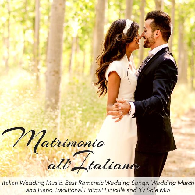 The Wedding March Song: Italian Wedding Music, Best