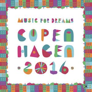 Music for Dreams Copenhagen 2016, Vol. 1 album