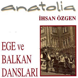 Anatolia Ege ve Balkan Dansları Albümü