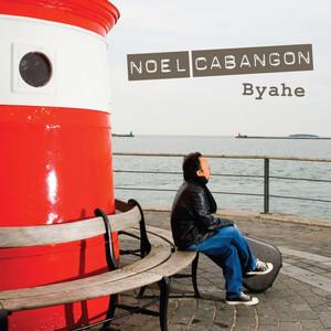 Byahe - Noel Cabangon