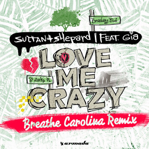 Love Me Crazy (Breathe Carolina Remix)