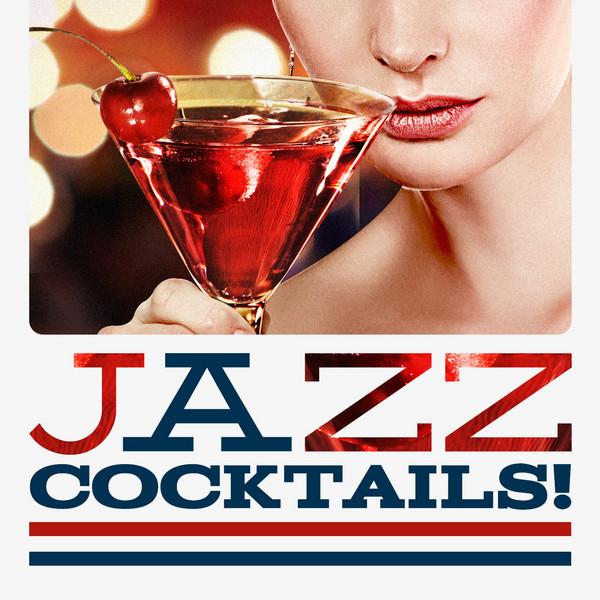 Various Artists Jazz Cocktails! album cover